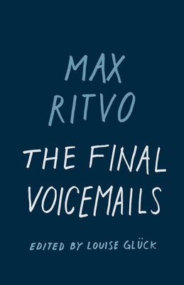 The Final Voicemails: Poems Cover Image