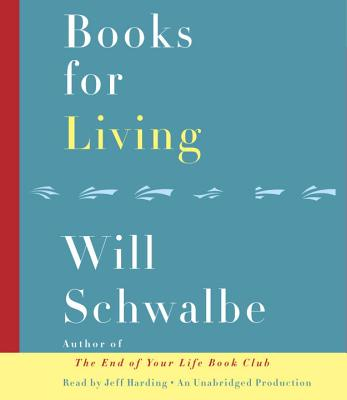 Books for Living: Some Thoughts on Reading, Reflecting, and Embracing Life Cover Image