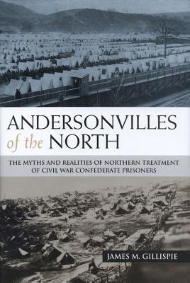 Cover for Andersonvilles of the North