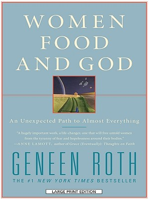 Women, Food and God: An Unexpected Path to Almost Everything Cover Image