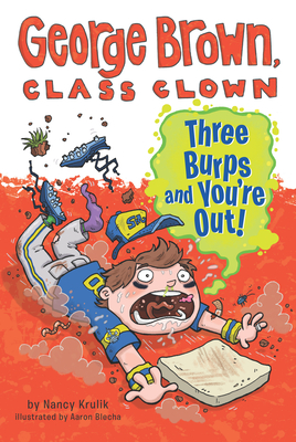 Three Burps and You're Out #10 (George Brown, Class Clown #10) Cover Image