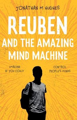 Reuben and the Amazing Mind Machine Cover Image