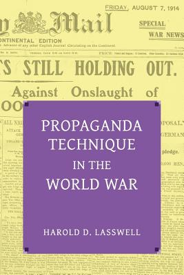 Propaganda Technique in the World War (with Supplemental Material) Cover Image