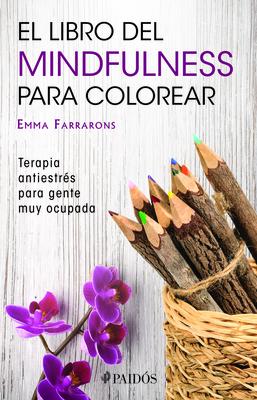 El Libro de Mindfulness Para Colorear Cover Image