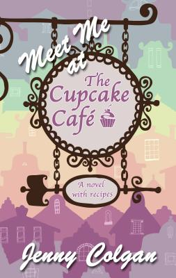 Meet Me at the Cupcake Cafe Cover Image