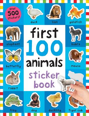 First 100 Stickers: Animals: Over 500 Stickers Cover Image