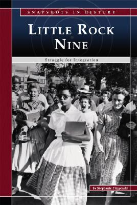 The Little Rock Nine: Struggle for Integration Cover Image
