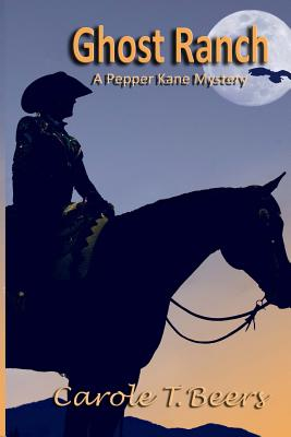 Ghost Ranch: A Pepper Kane Mystery Cover Image