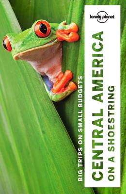 Lonely Planet Central America on a shoestring (Multi Country Guide) Cover Image