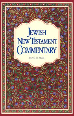 Jewish New Testament Commentary: A Companion Volume to the Jewish New Testament Cover Image