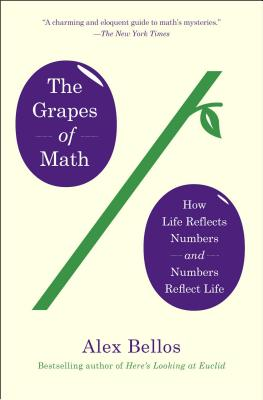 The Grapes of Math: How Life Reflects Numbers and Numbers Reflect Life Cover Image