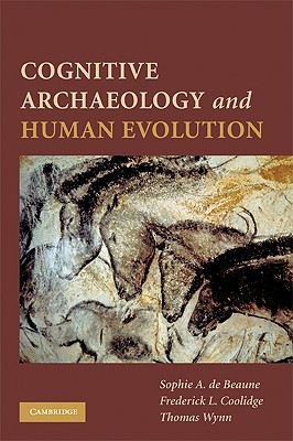 Cognitive Archaeology and Human Evolution Cover