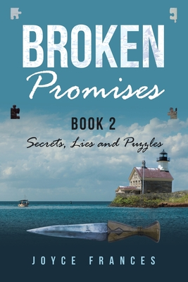 Broken Promises: Book 2 Secrets, Lies and Puzzles Cover Image