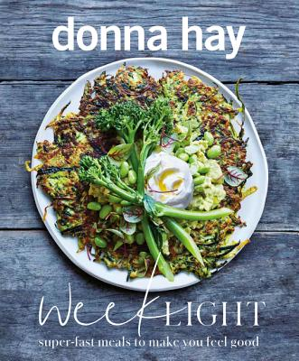 Week Light: Super-Fast Meals to Make You Feel Good Cover Image