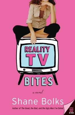 Reality TV Bites: A Novel Cover Image