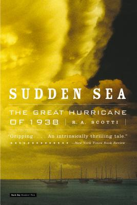 Sudden Sea: The Great Hurricane of 1938 Cover Image