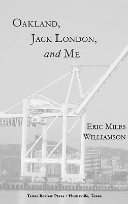 Oakland, Jack London, and Me Cover