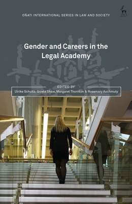 Gender and Careers in the Legal Academy (Oñati International Series in Law and Society) Cover Image