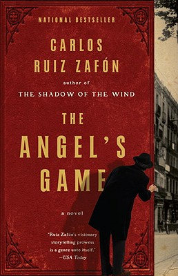 The Angel's GameCarlos Ruiz Zafon