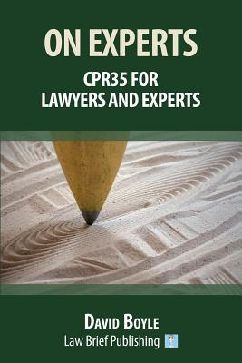 On Experts: CPR35 for Lawyers and Experts Cover Image