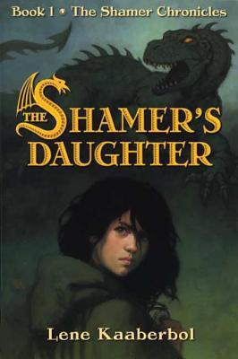 The Shamer's Daughter (Shamer Chronicles #1) Cover Image