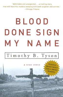 Blood Done Sign My Name: A True Story Cover Image