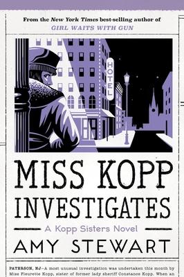 Miss Kopp Investigates (A Kopp Sisters Novel #7) Cover Image