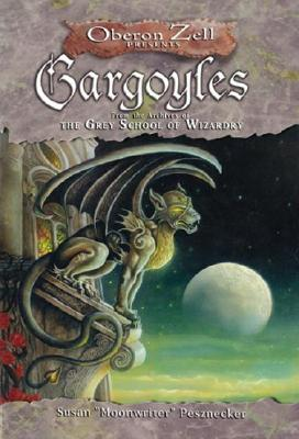 Gargoyles: From the Archives of the Grey School of Wizardry Cover Image