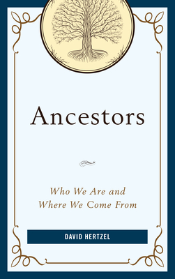 Ancestors: Who We Are and Where We Come from Cover Image