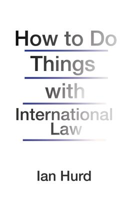 How to Do Things with International Law Cover Image