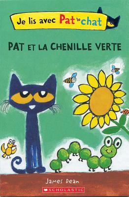 Je Lis Avec Pat Le Chat: Pat Et La Chenille Verte Cover Image