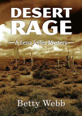Desert Rage (Lena Jones Mysteries #8) Cover Image