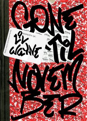 Gone 'Til November: A Journal of Rikers Island Cover Image