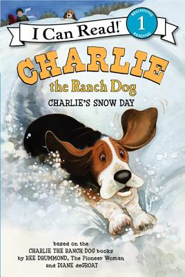 Charlie the Ranch Dog: Charlie's Snow Day (I Can Read Level 1) Cover Image