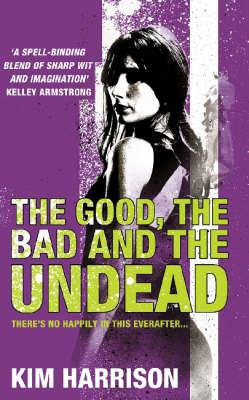 The Good, the Bad and the Undead Cover Image