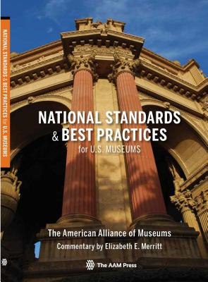 National Standards and Best Practices for U.S. Museums Cover Image