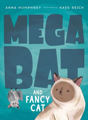 Megabat and Fancy Cat Cover Image