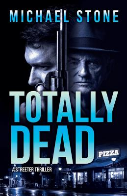 Totally Dead: A Streeter Thriller Cover Image