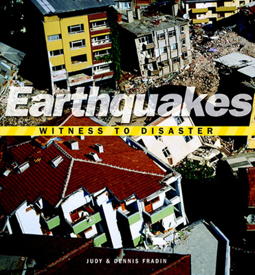 Earthquakes: Witness to Disaster Cover Image