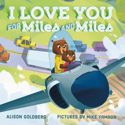 I Love You for Miles and Miles Cover Image