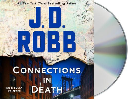 Connections in Death: An Eve Dallas Novel (In Death, Book 48) Cover Image