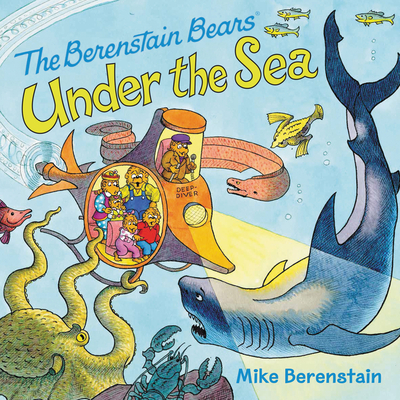 The Berenstain Bears Under the Sea Cover Image