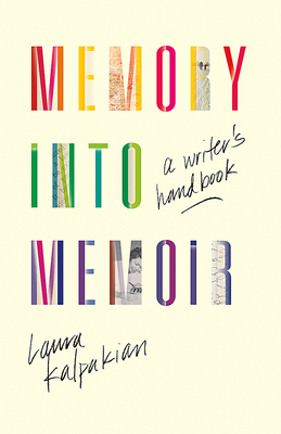 Memory Into Memoir: A Writer's Handbook Cover Image