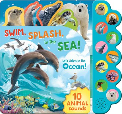 Swim, Splash, in the Sea!: Let's Listen in the Water Cover Image