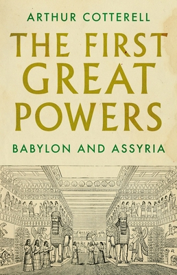 The First Great Powers: Babylon and Assyria Cover Image