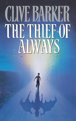 The Thief of Always: A Fable Cover Image