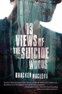 Thirteen Views of the Suicide Woods Cover