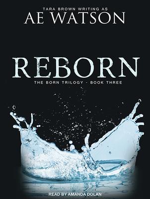 Reborn (Born Trilogy #3) Cover Image