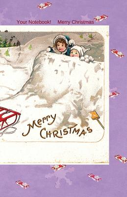 Your Notebook! Merry Christmas Cover Image