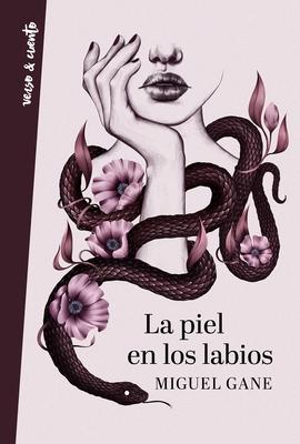 La piel en los labios / My Skin on Your Lips (VERSO&CUENTO) Cover Image